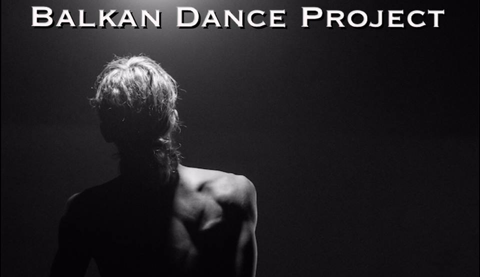 Audition Notice Balkan Dance Project