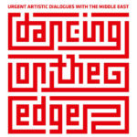 Dancing On The Edge Open Call