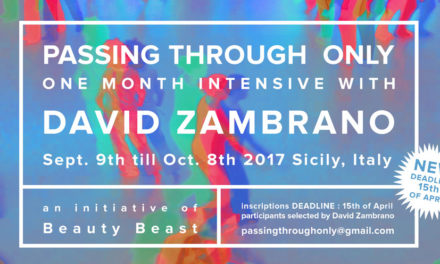 Passing Through Only One Month Intensive With David Zambrano