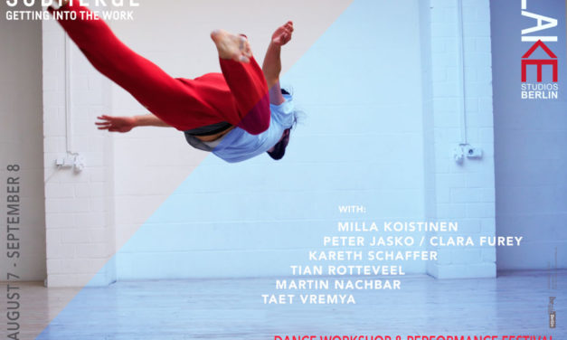 SUBMERGE Summer Dance Workshop and Performance Festival Berlin