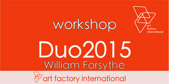workshop DUO2015 of william forsythe