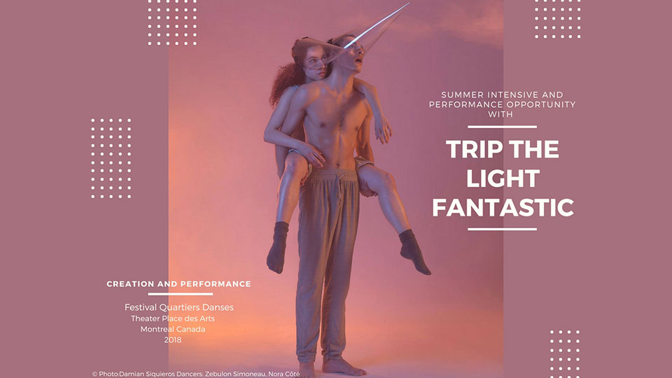 Intensive And Performance Opportunity With Trip The Light Fantastic