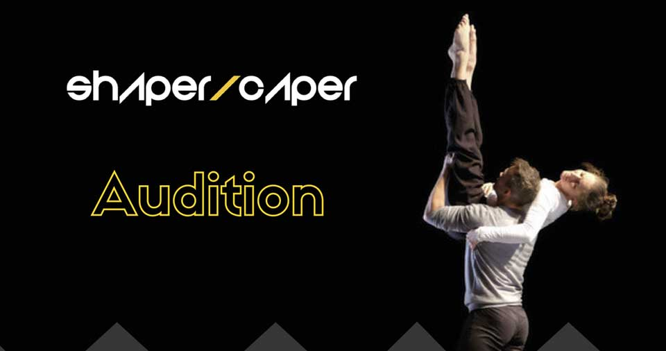 Audition Notice Shaper/Caper