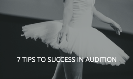 7 Tips to Success In Audition