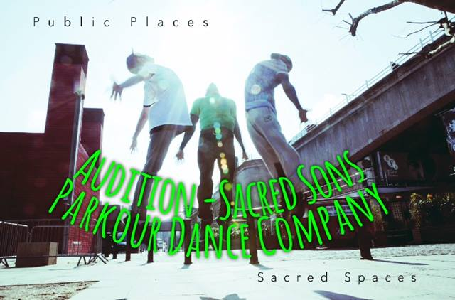 Audition Notice Parkour Dance Company
