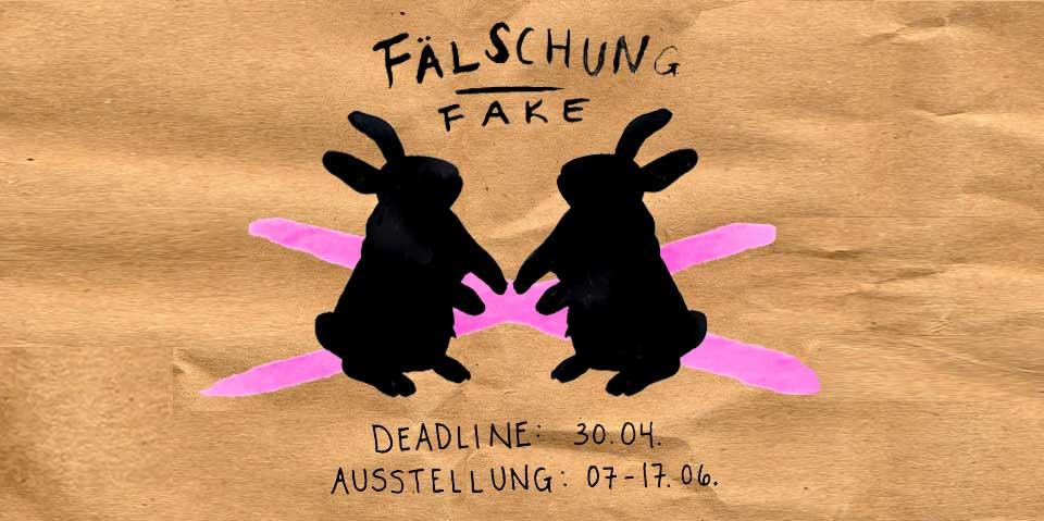 Open Call FÄLSCHUNG // FAKE