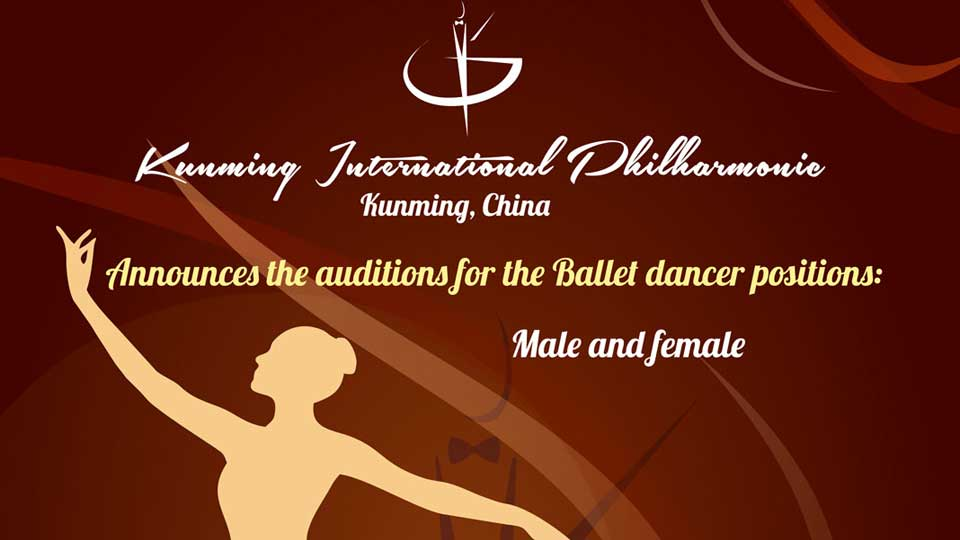 Kunming International Philharmonic Audition For Ballet Dancers