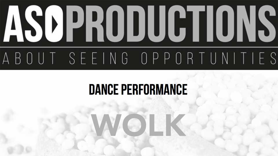 Audition Notice Aso Productions 'Wolk'