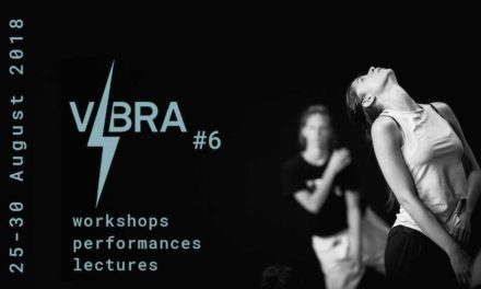VIBRA 2018: Workshops – Perfomances – Lectures / Applications Now Open