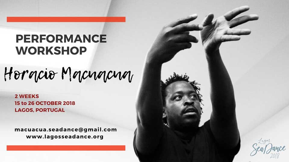 2 Weeks Performance Workshop with Horacio Macuacua