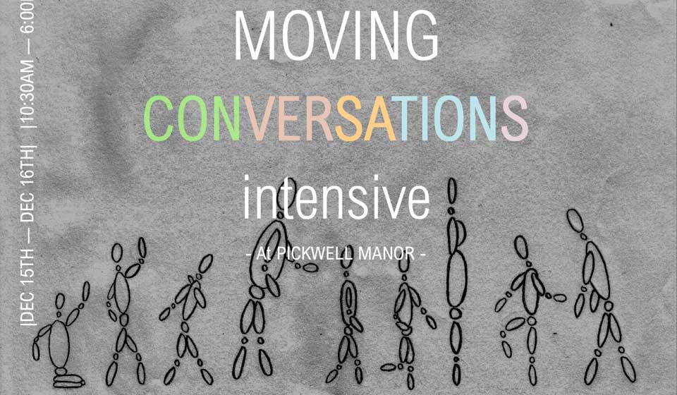 Moving Conversations Intensive
