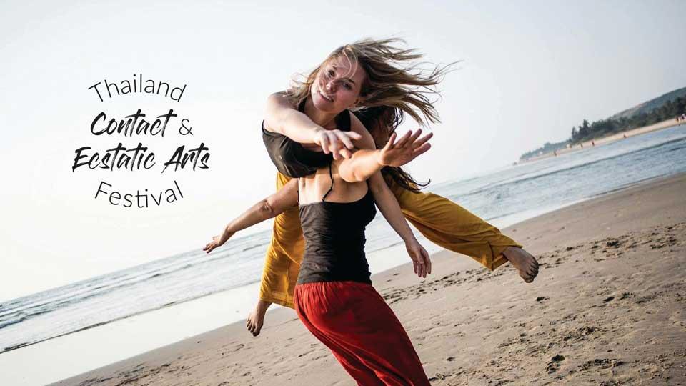 Thailand Contact And Ecstatic Arts Festival