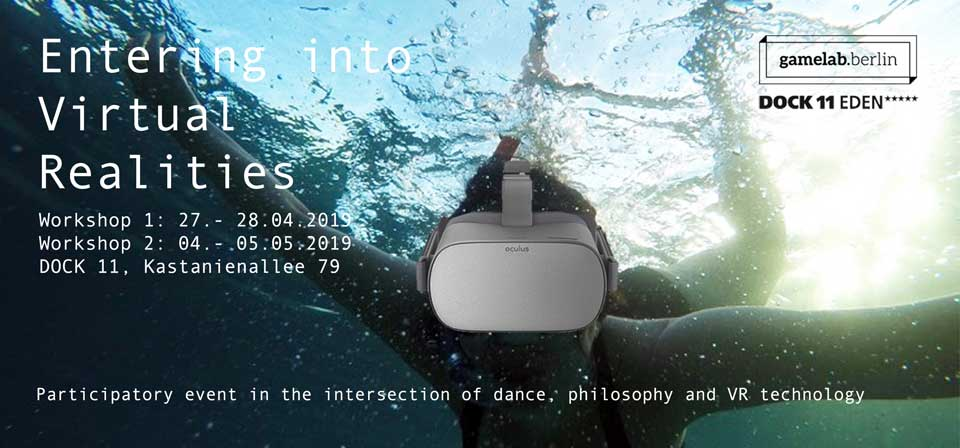 Entering into Virtual Realities – Dancing with VR Technology