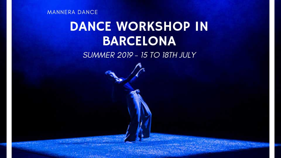 International Dance Workshop In Barcelona ManNera Dance