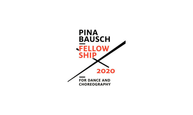 Pina Bausch Fellowship for Dance and Choreography 2020