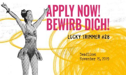 LUCKY TRIMMER Seeks Short And Original Performances