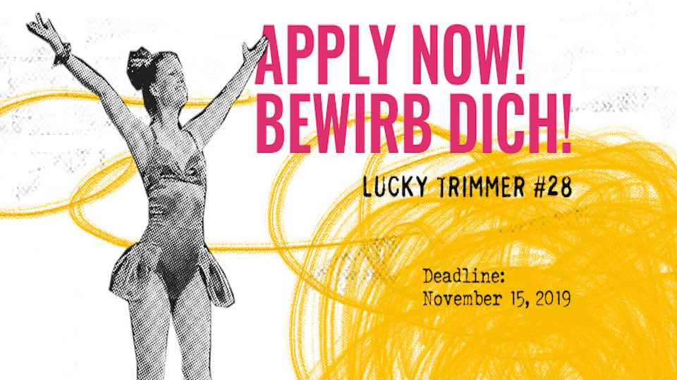 LUCKY TRIMMER Seeks Short And Original Performances