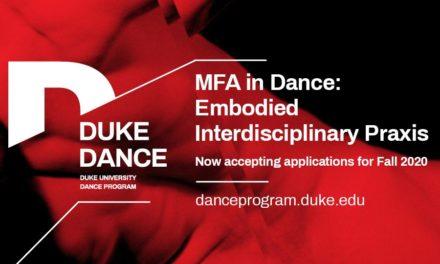 Duke University MFA in Dance: Embodied Interdisciplinary Praxis