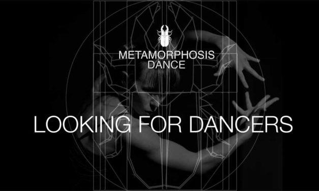 Metamorphosis Dance – Looking For Dancers