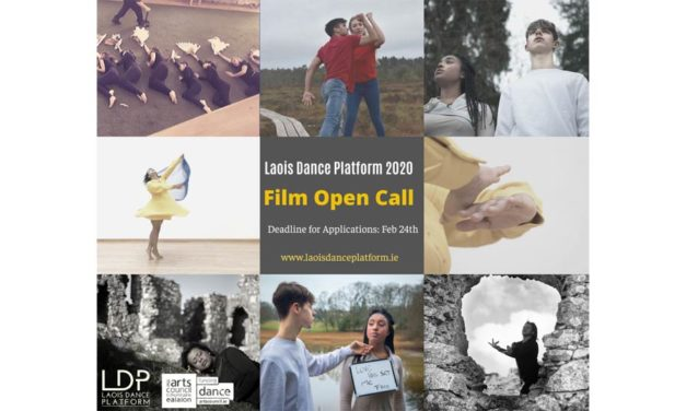 Laois Dance Platform 2020 – Film Open Call