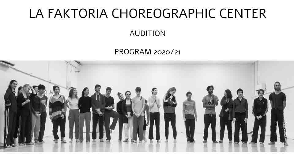 La Faktoria Choreographic Center Auditions