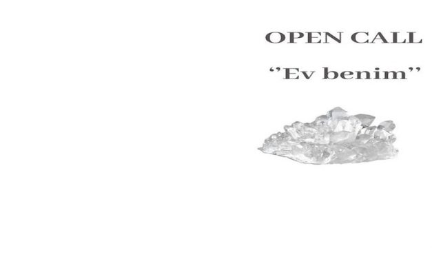 House is me / Ev benim Open Call