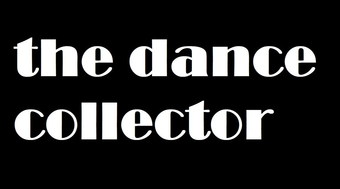 The Dance Collector Is Looking For Performances