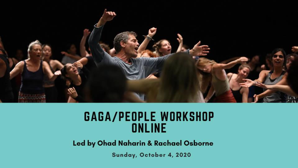 Gaga/people and Methodics with Ohad Naharin and Rachael Osborne
