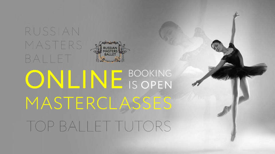 Russian Masters Ballet – Online Masterclasses & Private Coaching