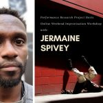 Jermaine Spivey- Weekend Improvisation Workshop