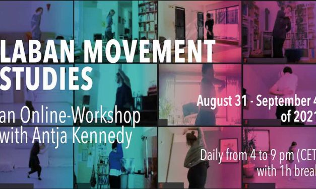 The Laban Movement Studies – Live Online-Workshop With Antja Kennedy
