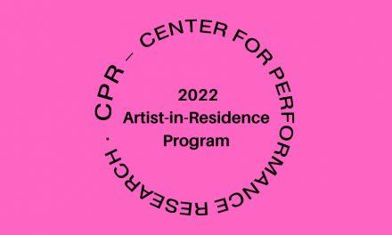 Open Call CPR's 2022 Artist-in-Residence Program