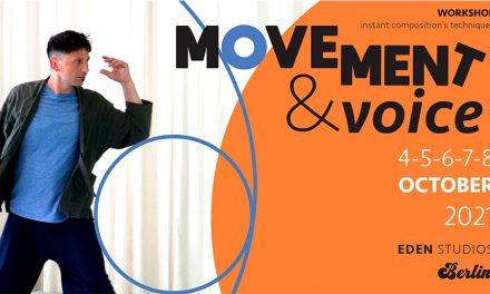 Workshop 'Movement & Voice' - Instant Composition's Techniques