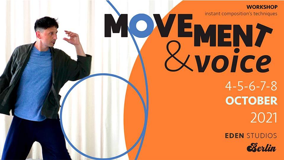 Workshop 'Movement & Voice' – Instant Composition's Techniques