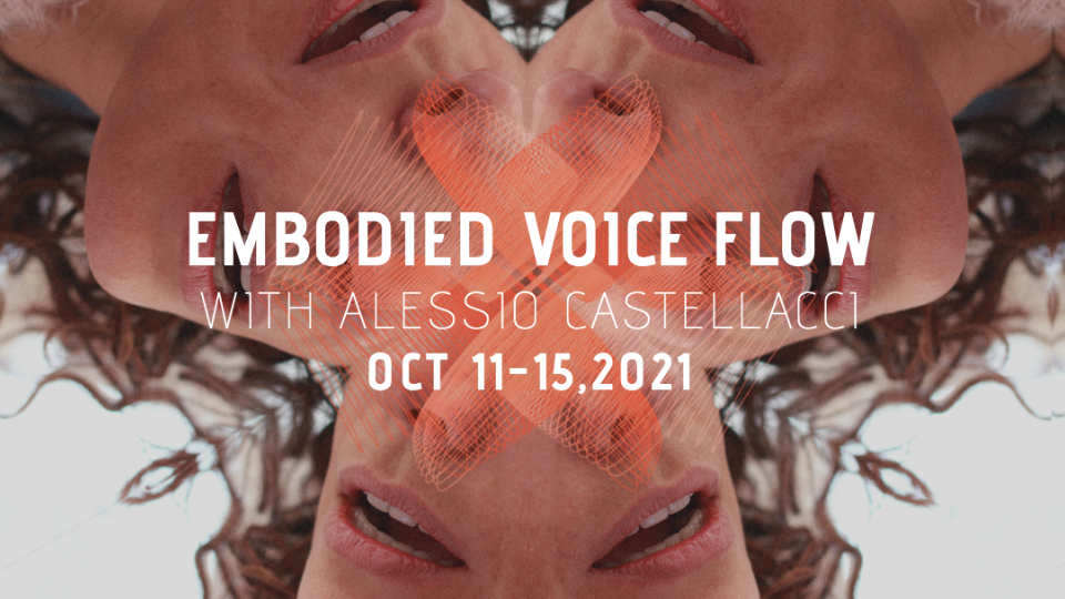 Embodied Voice Flow – Intensive with Alessio Castellacci